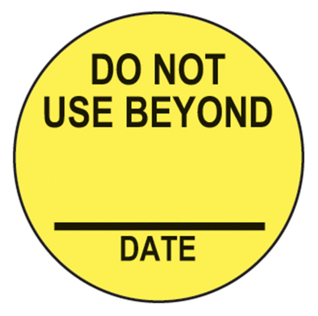 "Do Not Use Beyond Labels ""Yellow with Black Text"" 3/4th Circle"