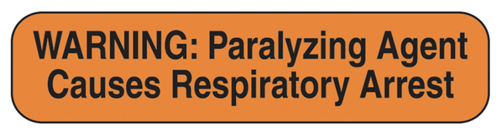 Warning Paralyzing Agent Labels, Orange W/Black Text, 1000/EA